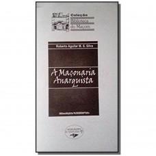 A Maconaria Anarquista