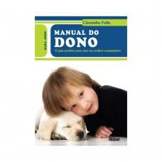 Manual do dono : Cãozinho feliz