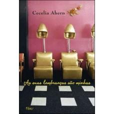 As Suas Lembranças São Minhas - Cecelia Ahern 9788532525734