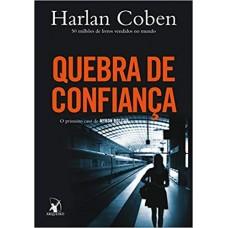 Quebra de Confiança - Harlan Coben - Myron Bolitar Livro 1