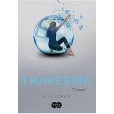Travessia - Volume 2 - Ally Condie
