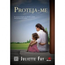 Proteja-me - Juliette Fay