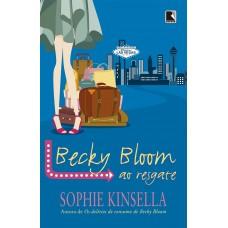 Becky Bloom ao resgate Autor Sophie Kinsella