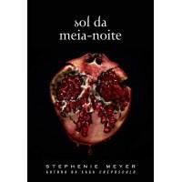 Sol da Meia-Noite - (Midnight Sun) - Série Crepúsculo Autor: Meyer, Stephenie  Marca: Intrinseca
