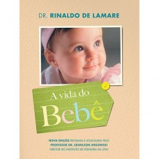 A Vida do Bebê - Rinaldo de Lamare