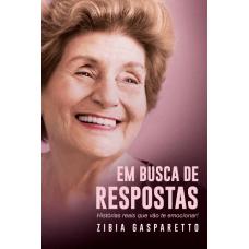 Em Busca De Respostas - Zibia Gasparetto