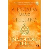A Escada Para o Triunfo - Napoleon Hill - 978-8568014288