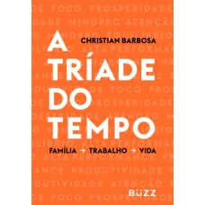 A tríade do tempo - Christian Barbosa