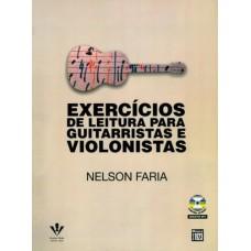 Exercícios de Leitura Para Guitarristas e Violonistas - Acompanha CD Room - Nelson Jairo Sanches Faria - 8574074268
