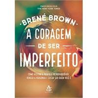 A Coragem de Ser Imperfeito - Brene Brown - 9788543104331