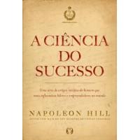A Ciência Do Sucesso - Napoleon Hill