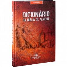 Dicionário da Bíblia de Almeida - 2ª edição - Capa dura ilustrada