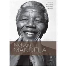 Longa Caminhada Até a Liberdade - a Autobiografia - Nelson Mandela
