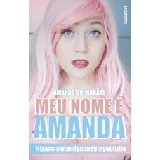 Meu Nome é Amanda - Amanda Guimarães