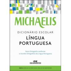 Michaelis Dicionário Escolar Língua Portuguesa - Editora Melhoramentos - 8506078466
