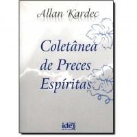 Coletânea de Preces Espíritas - Allan Kardec