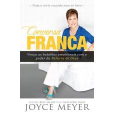 Conversa Franca : Vença as Batalhas Emocionais Com o Poder da Palavra de Deus - Coleção Completa - Joyce Meyer - 8583210292