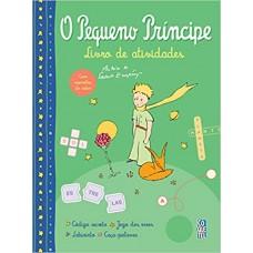 O Pequeno Príncipe - Livro de Atividades - 9788577489565