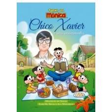 Turma da Monica - Chico Xavier e Seus Ensinamentos - Mauricio de Sousa