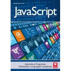 Javascript : Aprenda a Programar Utilizando a Linguagem Javascript - Daniela Borges dos Reis - 8537104477
