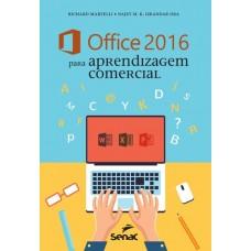 Office 2016 Para Aprendizagem Comercial - Richard Martelli