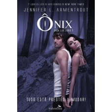 Ônix - Vol.2 - Série Saga Lux - Jennifer L. Armentrout