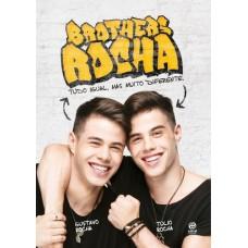 Brothers Rocha : Tudo Iguail, Mas Muito Diferente - Gustavo e Túlio Rocha - 8582464940