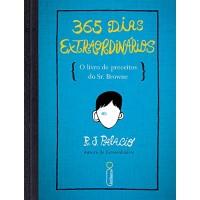 365 Dias Extraordinários - R. J. Palacio - 8580576105