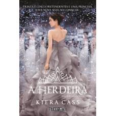 A Herdeira -  A Seleção Vol.4 - Série a Seleção - Kiera Cass