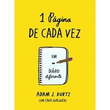 Uma Página de Cada Vez - Adam J. Kurtz  - 1 Página de Cada Vez