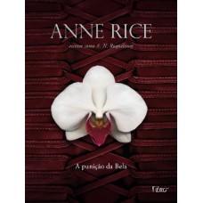A Punição da Bela - Trilogia Erótica 2 - A. N. Roquelaure - Anne Rice