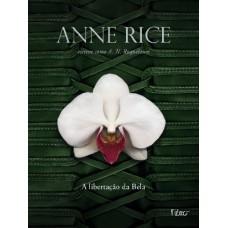 A Libertação da Bela - Trilogia Erótica III - A. N. Roquelaure - Anne Rice
