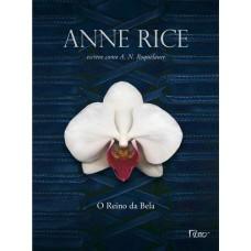 O Reino da Bela - A. N. Roquelaure - Anne Rice