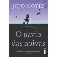 O Navio das Noivas - Jojo Moyes