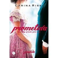 Prometida : Uma Longa Jornada Para Casa - Vol.4 - Série Perdida - Carina Rissi