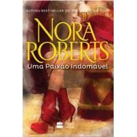 Uma Paixão Indomável - Nora Roberts - 8539823705