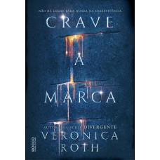 Crave a Marca - Veronica Roth - 8579803284