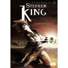 Lobos de Calla - Col. a Torre Negra Vol. 5 - Stephen King - 8581050255