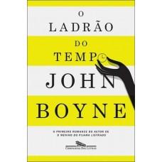 O Ladrão do Tempo - John Boyne - 8535923780