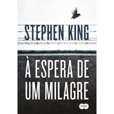 À Espera de Um Milagre - Stephen King - 8581050379