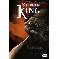 O Pistoleiro - Col. a Torre Negra Vol. 1 - Stephen King - 8581050212