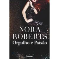 Orgulho e Paixão - Vol. 3 - Serie MacGregor - Nora Roberts - 8539825368