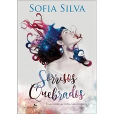 Sorrisos Quebrados - Sofia Silva - 9788558890458