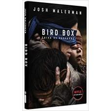 Caixa de pássaros: Bird Box - Josh Malerman