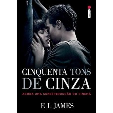 Cinquenta Tons de Cinza : Agora Uma Superprodução do Cinema - Capa do Filme - E L James