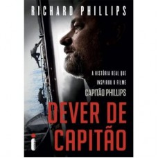 Dever de Capitão - Richard Phillips