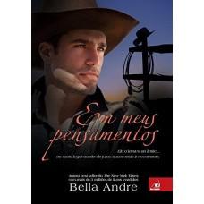 Em Meus Pensamentos - Série Bella Andre