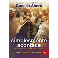 Simplesmente Acontece  - Cecelia Ahern - 8581636691