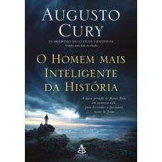 O Homem Mais Inteligente da História - Augusto Cury - 9788543104355