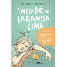 O Meu Pé de Laranja Lima - 50 Anos de Sucesso! - Jose Mauro de Vasconcelos - 9788506070277
